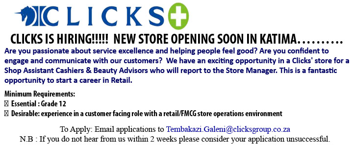 CLICKS IS HIRING!!!!!  NEW STORE OPENING SOON IN KATIMA……….